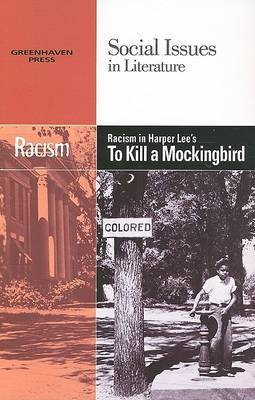 Racism in Harper Lee's to Kill a Mockingbird