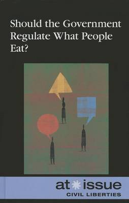 Should Government Regulate What People Eat?