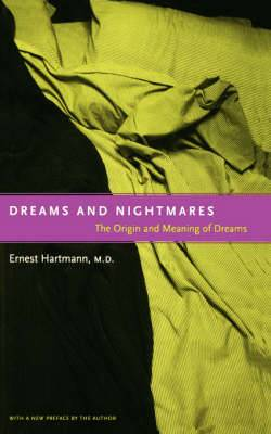 Dreams and Nightmares: The original meaning of dreams