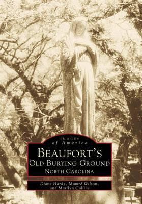 Beaufort's Old Burying Ground: North Carolina