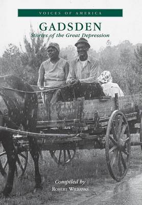 Gadsden:: Stories of the Great Depression