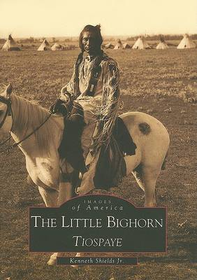 The Little Bighorn: Tiospaye