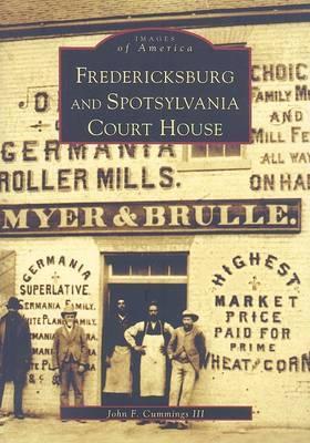 Fredericksburg & Spotsylvania Courthouse