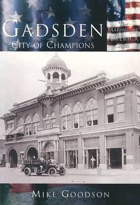 Gadsden: City of Champions