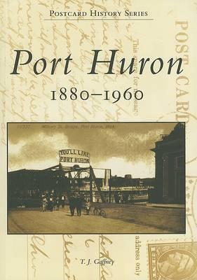 Port Huron, 1880-1960