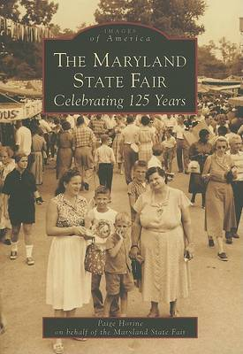 The Maryland State Fair:: Celebrating 125 Years