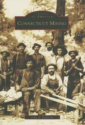 Connecticut Mining