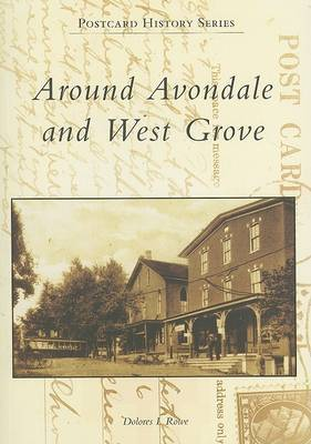 Around Avondale and West Grove, Pa