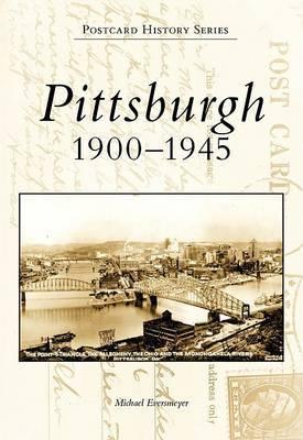 Pittsburgh 1900-1945
