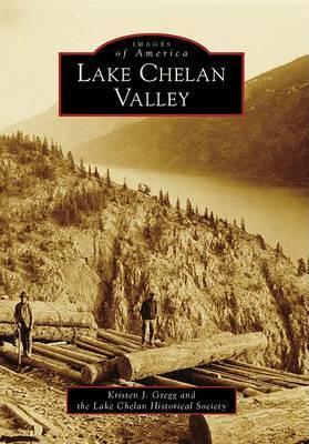 Lake Chelan Valleym, Wa