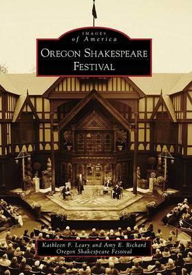 Oregon Shakespeare Festival, or