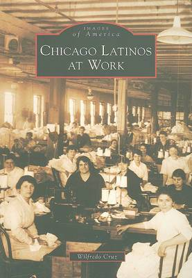 Chicago Latinos at Work