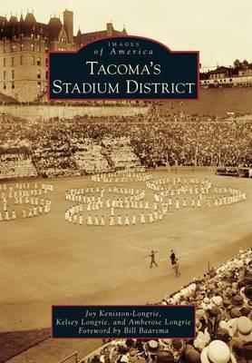 Tacoma's Stadium District