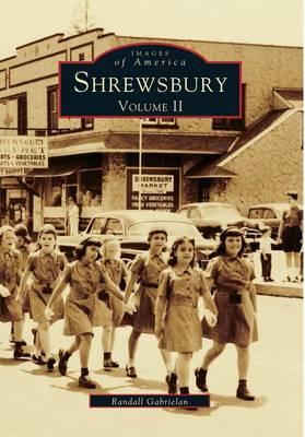 Shrewsbury Volume II