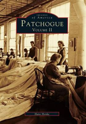 Patchogue: Volume II