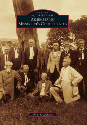 Remembering Mississippi's Confederates
