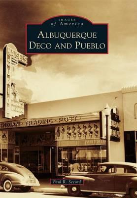 Albuquerque Deco and Pueblo