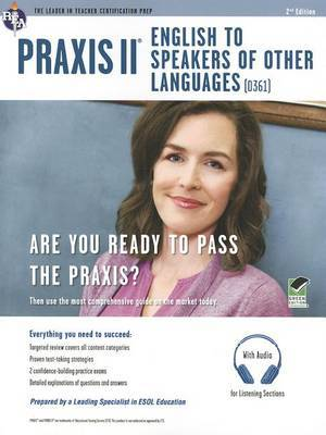 Praxis II: English to Speakers of Other Languages (0361): Book + Online Audio