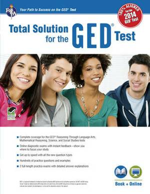 GED(R)Test, Rea's Total Solution for the 2014 GED(R) Test