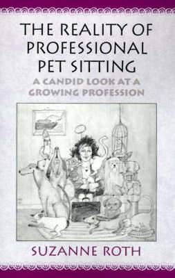 The Reality of Professional Pet Sitting: A Candid Look at a Growing Profession