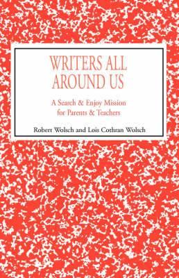 Writers All Around Us