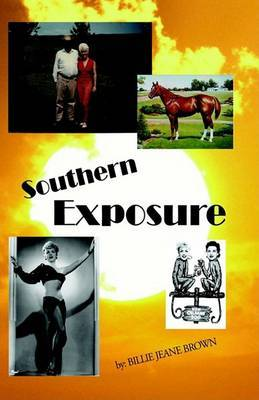 Southern Exposure: Wealthy Cattleman's Daughter/Striptease Artist