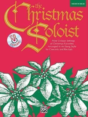 The Christmas Soloist: Medium High Voice, Book & CD