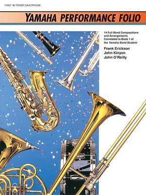 Yamaha Performance Folio: B-Flat Tenor Saxophone