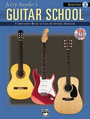 Jerry Snyder's Guitar School, Method Book, Bk 2: A Comprehensive Method for Class and Individual Instruction, Book & CD