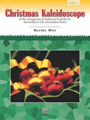 Christmas Kaleidoscope, Bk 1