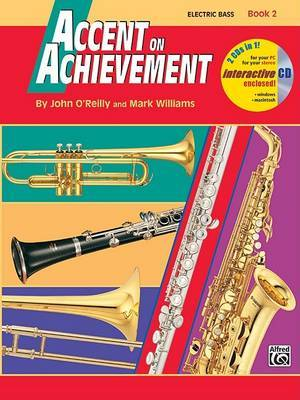 Accent on Achievement, Bk 2: Electric Bass, Book & CD