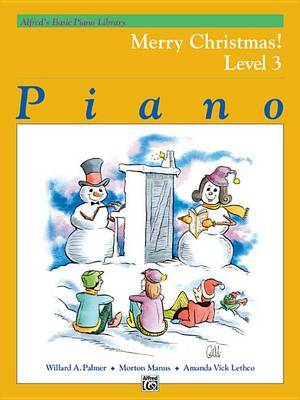 Alfred's Basic Piano Library Merry Christmas!, Bk 3