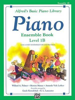 Alfred's Basic Piano Library Ensemble Book, Bk 1b