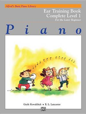 Alfred's Basic Piano Library Ear Training Complete, Bk 1