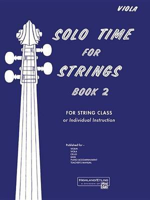 Solo Time for Strings, Bk 2: Viola
