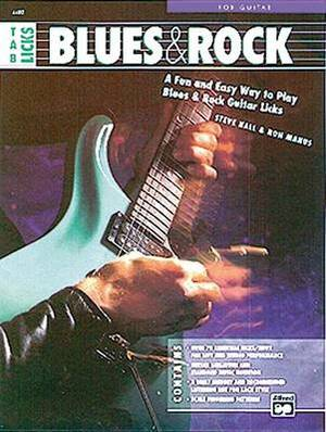 Tab Licks -- Blues & Rock  : A Fun and Easy Way to Play Blues & Rock Guitar Licks