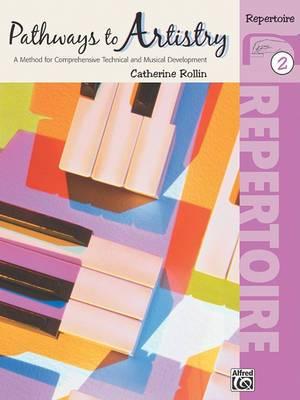 Pathways to Artistry Repertoire, Bk 2