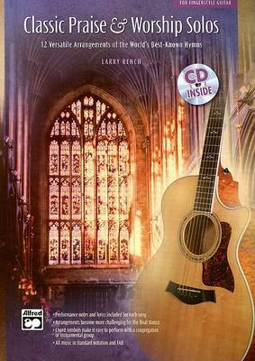 Classic Praise & Worship Solos  : For Fingerstyle Guitar