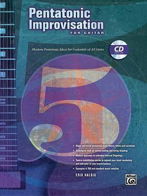Pentatonic Improvisation: Modern Pentatonic Ideas for Guitarists of All Styles, Book & CD