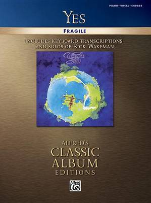 Yes - Fragile: Classic Album Editions