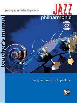 Jazz Philharmonic: Teacher's Manual, Book & CD