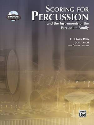 Scoring for Percussion: And the Instruments of the Percussion Family