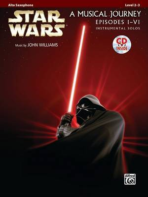 Star Wars Instrumental Solos (Movies I-VI): Alto Sax, Book & CD