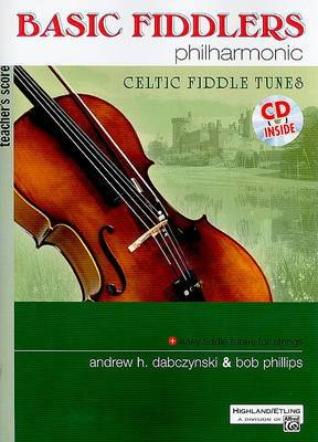 Basic Fiddlers Philharmonic: Teacher's Score: Celtic Fiddle Tunes