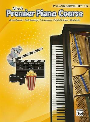 Premier Piano Course: Pop and Movie Hits 1B