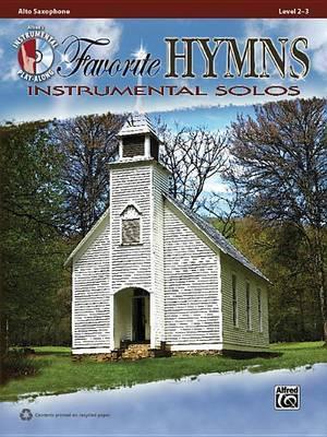Favorite Hymns Instrumental Solos: Alto Sax, Book & CD