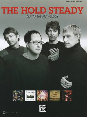 The Hold Steady: Guitar Tab Anthology