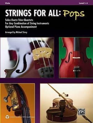 Strings for All -- Solo-Duet-Trio-Quartet with Optional Piano Accompaniment: Viola