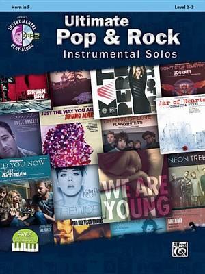 Ultimate Pop & Rock Instrumental Solos: Horn in F, Book & CD