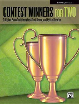 Contest Winners for Two, Book 3: 9 Original Piano Duets from the Alfred, Belwin, and Myklas Libraries